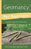 Geomancy for Beginners, Richard Webster, 0738723169