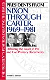 Presidents from Nixon Through Carter, 1969-1981, Aimee D. Shouse, 0313315299