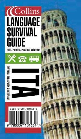 Collins Italian Language Survival Guide: A Visual Phrasebook and Dictionary (Collins Language Survival Guide)