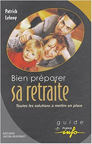 Livres gratuits en ligne BIEN PREPARER SA RETRAITE pdf, epub ebook