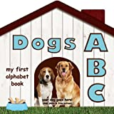 Dogs ABC, brad M. epstein and alexandra lee-epstein, 1607304007