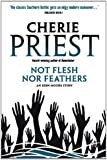Eden Moore - Not Flesh Nor Feathers