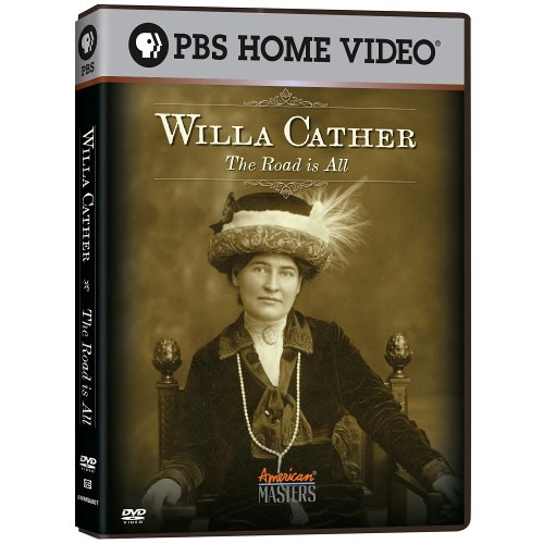 American Masters   Willa Cather  The Road Is All