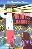 The Berenstain Bears and the Haunted Lighthouse, Stan Berenstain and Jan Berenstain, 0375812695