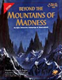 """Beyond the Mountains of Madness - An Epic Campaign and Sourcebook (Call of Cthulhu Horror Roleplaying, #2380)"" av Charles Engan"