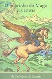 capa de As Crônicas de Narnia. O Sobrinho do Mago