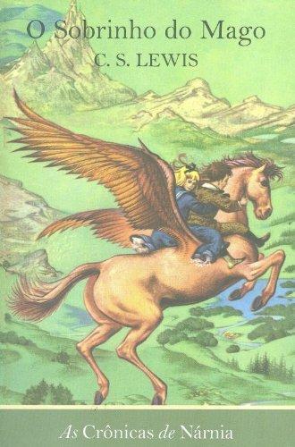 As Crônicas de Narnia. O Sobrinho do Mago