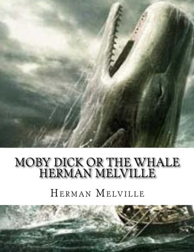Moby Dick or the whale Herman Melville ebook