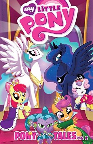 My Little Pony: Pony Tales Vol. 2 (My Little Pony: Micro Series) -