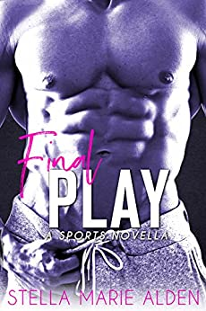 Download for free Final Play: A Sports Novella