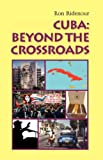 Cuba Beyond the Crossroads, Ron Ridenour, 0902869981
