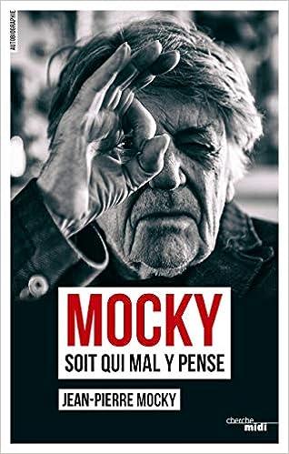 Mocky soit qui mal y pense (2)