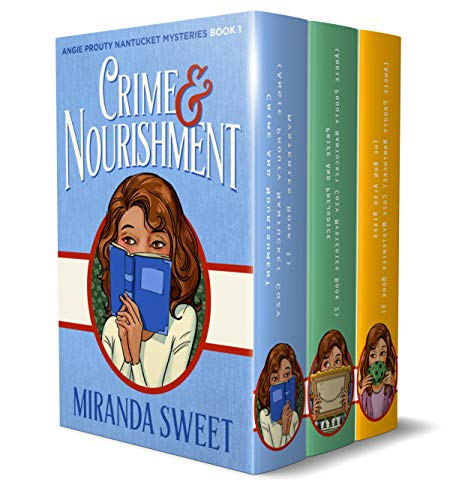 The Angie Prouty Nantucket Cozy Mystery Series Box Set: Books 1, 2, 3 (Angie Prouty Nantucket Mysteries) by [Sweet, Miranda]