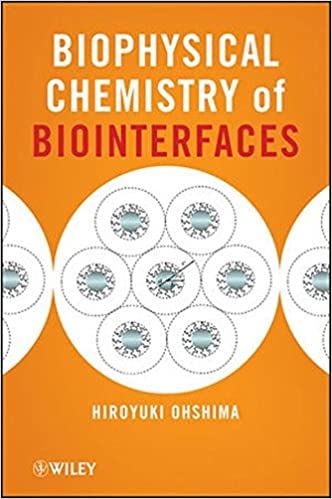 Book Biophysical Chemistry of Biointerfaces