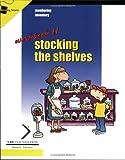 Monitoring Inventory Bk. 2 : Stocking the Shelves, McDowell, Joyce, 1560525762