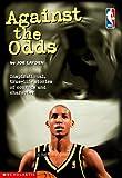 Against the Odds, Joe Layden, 0590120824