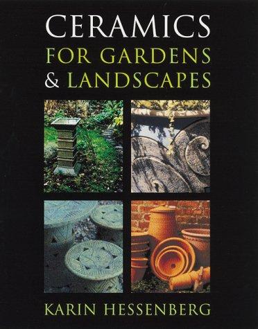 Ceramics for Gardens & Landscapes