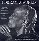 I Dream a World, Brian Lanker, 1556708882