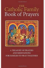The Catholic Family Book of Prayers Paperback
