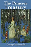 The Princess Treasury, George MacDonald, 1604594586