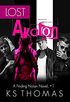 Lost Avalon (A Finding Nolan Novel Book 1) by [Thomas, K.S.]