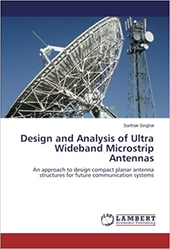 Singhal, S: Design and Analysis of Ultra Wideband Microstrip ...