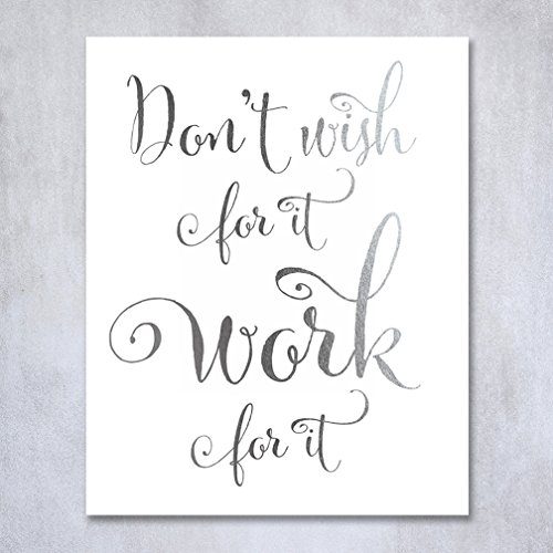 dont-wish-for-it-work-for-it-silver-foil-decor-wall-art-print-work-inspirational-motivational-quote-