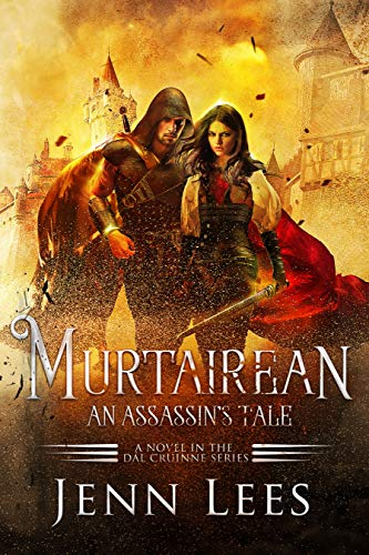 Murtairean. An Assassin's Tale: A Novel in the Dal Cruinne Series by [Lees, Jenn]