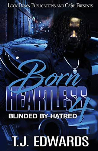 Book Cover: Born Heartless 4: Blinded by Hatred