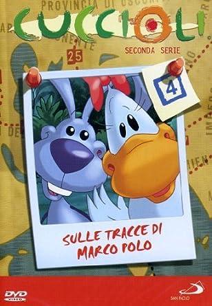 Cuccioli - Stagione 02 - Sulle Tracce Di Marco Polo #04 Italia DVD ...