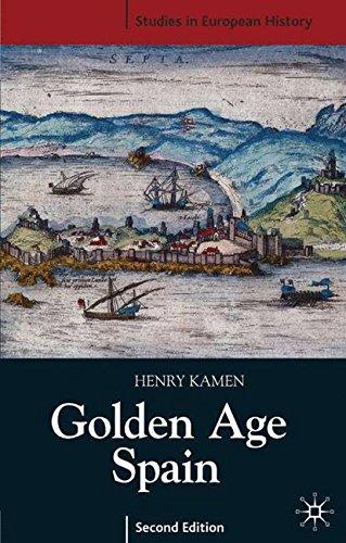Golden Age Spain (Studies in European History)