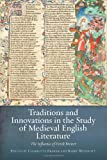 Traditions and Innovations in the Study of Medieval English Literature : The Influence of Derek Brewer, , 1843843544