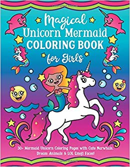 Amazon.com: Magical Unicorn Mermaid Coloring Book for Girls ...