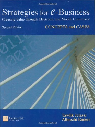 Strategies for E-Business: concepts and cases (2nd Edition)