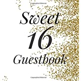 Sweet 16 Guestbook: Signing Book with Gift Log and Photo Space - Birthday Keepsakes