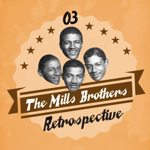 I Always Hurt The One I Love: You Always Hurt The One You Love By The Mills Brothers On