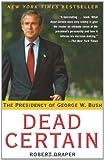 Dead Certain, Robert Draper, 0743277295