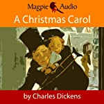 A Christmas Carol: A Ghost Story of Christmas | Charles Dickens