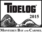 Monterey Bay Tidelog 2015 Edition, Pacific Publishers, 1938422317
