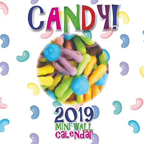 Candy! 2019 Mini Wall Calendar by Sea Wall