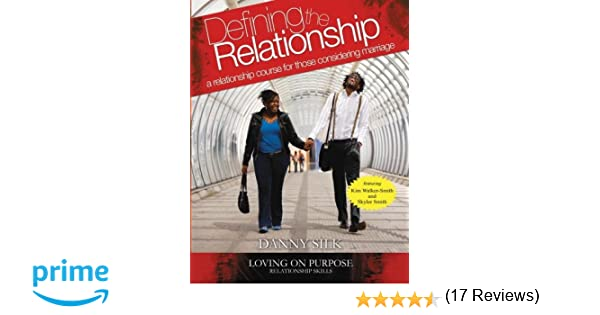Defining The Relationship Workbook: A Relationship Course For ...
