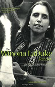 The Winona LaDuke Reader: A Collection of Essential Writings from Voyageur Press