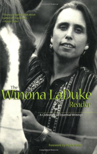 The Winona LaDuke Reader: A Collection of Essential Writings
