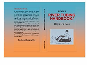 Reyn's River Tubing Handbook (Volume 2)
