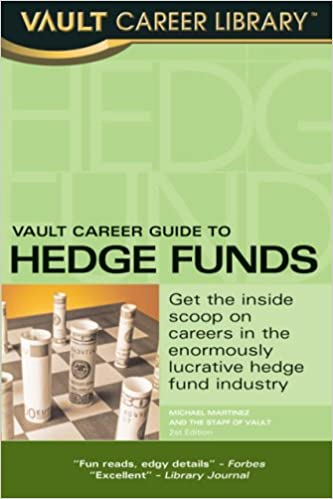 Book Vault Career Guide to Hedge Funds(Vault Career Library)