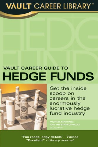 Vault Career Guide to Hedge Funds  (Vault Career Library) pdf epub