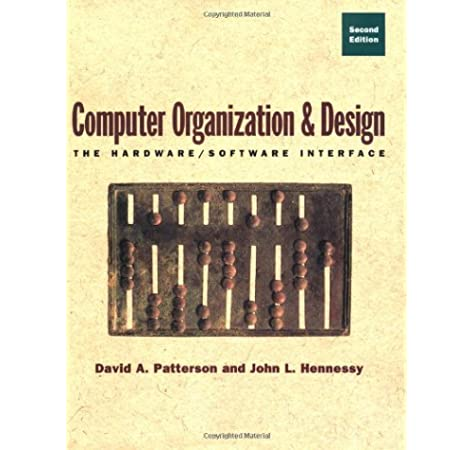 Computer Organization And Design The Hardware Software Interface Patterson David A Hennessy John L 9781558604285 Amazon Com Books