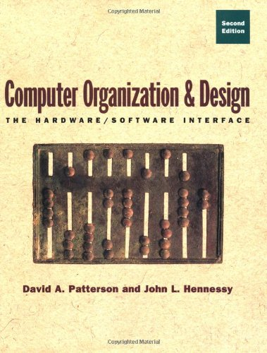 Computer Organization And Design The Hardware Software Interface Patterson 9781558604285 Books Amazon Ca