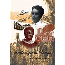 Mama Edith: Letters from Congo. (Mission and Tradition in the Congo Book 1)