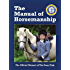 The Manual Of Horsemanship: The Official Manual Of The Pony Club
